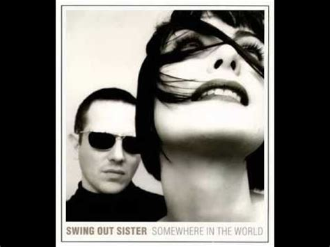 swing out sister where in the world swing out sister somewhere in the world circle and