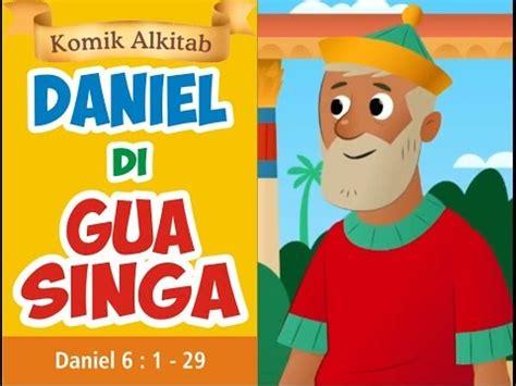 daniel  gua singa  komik cerita alkitab anak