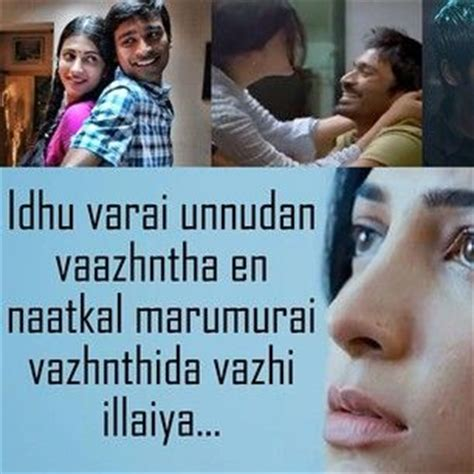 dhanush movie images with love quotes sad tamil movie quotes google search tamil quotes