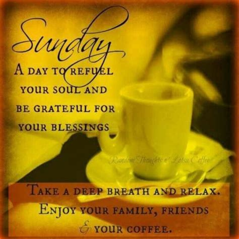 Sunday Quotes 10 Blessed Sunday Morning Quotes And Sayings