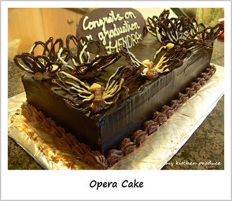 Opera Cake My Kitchen Produce