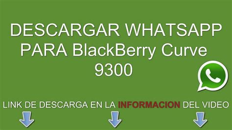imagenes para descargar al whatsapp descargar e instalar whatsapp para blackberry curve 9300