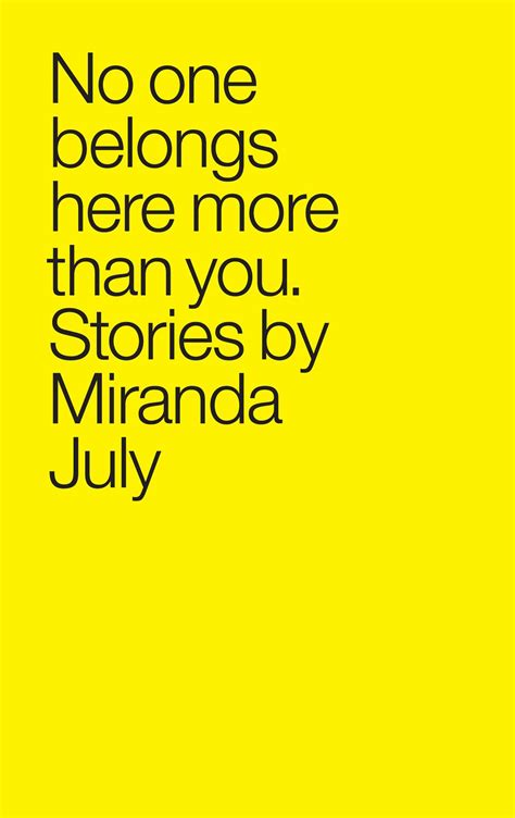 i you more than vodka 1 books no one belongs here more than you book by miranda july