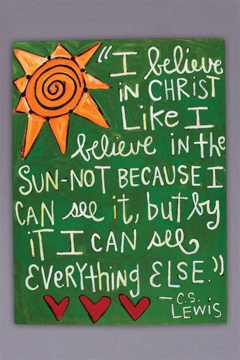 Cs Lewis Witch Wardrobe Quotes by I Believe C S Lewis Quote Canvas Cs Lewis Quotes