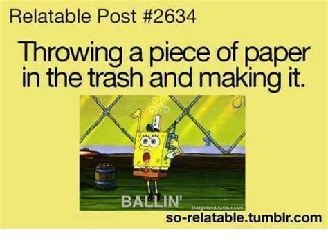 Paper Throwing Meme - 25 best memes about so relatable tumblr so relatable