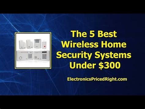 the 5 best wireless home security systems 300