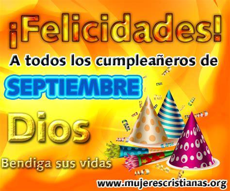 imagenes cumpleaños septiembre postal felicidades a todos los cumplea 241 eros de