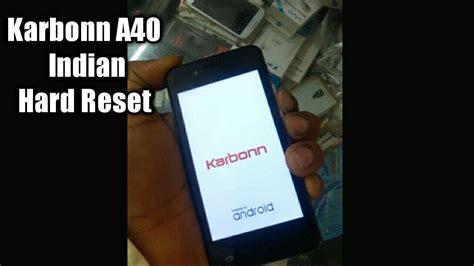 karbonn a6 pattern unlock youtube karbonn a40 indian hard reset pattern unlock 4g youtube