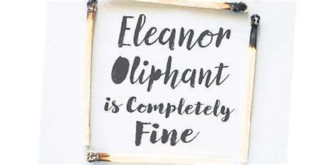 eleanor oliphant is completely a novel a insight into mental illness times