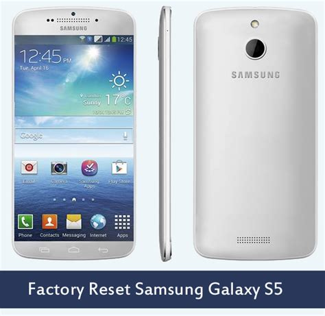 reset samsung factory how to factory reset in samsung galaxy s5 softstribe