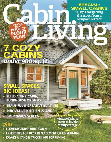 cabin magazine cabin living digital magazine discountmags