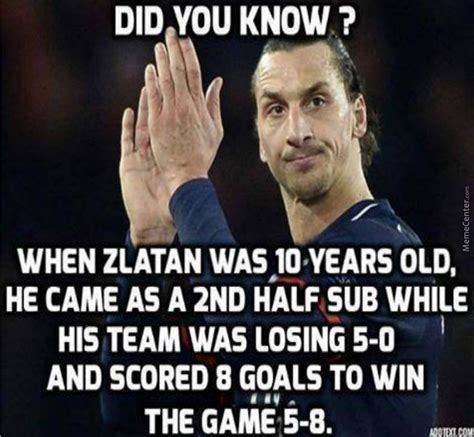 Zlatan Memes - zlatan fact by negergoose meme center
