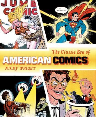 the era books fiends the classic era of american comics book