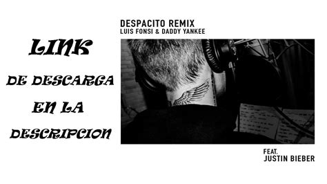 despacito justin bieber mp3 luis fonsi daddy yankee despacito ft justin bieber