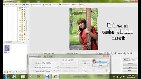 tutorial ambil gambar guna dslr tutorial edit gambar jadi cantik guna photoscape youtube