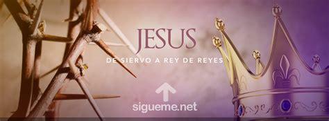 imagenes originales de jesus jesus de siervo a rey de reyes portada de facebook