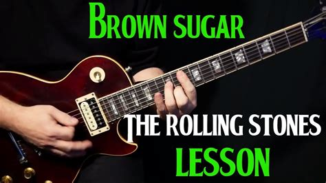 tutorial guitar rolling stones how to play quot brown sugar quot on guitar by the rolling stones