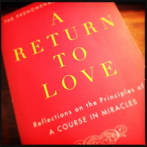 a return to love return to love by marianne williamson quotes quotesgram
