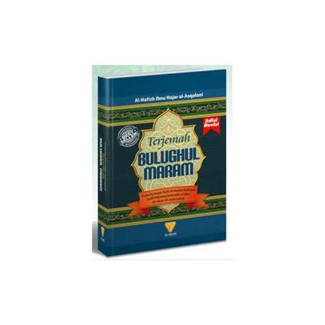 Bulughul Maram New buku terjemah bulughul maram