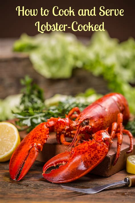 how to cook and serve lobster