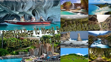 Top 10 Places To Visit In The World by Travel Top 10 Most Beautiful Places In The World To Visit