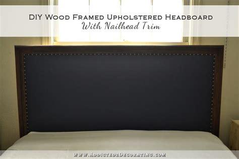 diy wood framed upholstered headboard  nailhead trim finished installed