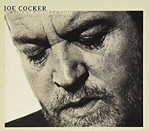 best joe cocker songs joe cocker ultimate collection