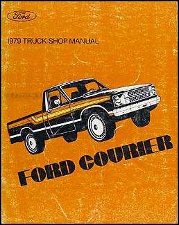 1972 ford courier pickup repair shop manual original 1979 ford courier pickup repair shop manual original