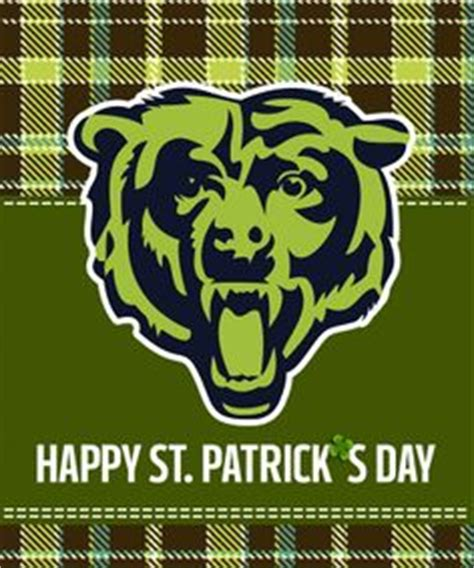 Happy St Pattys Day Are You Wearing Green by 1000 Images About Everything Chicago Bears Go Bears On