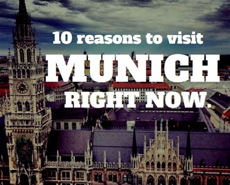 7 Reasons To Travel To Germany by 10 Reasons You Need To Visit Munich Germany Right Now