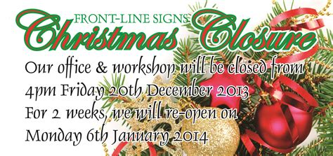 christmas closure frontline signs