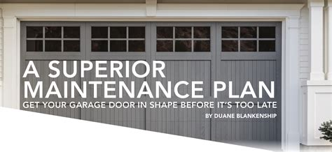 Superior Overhead Door A Superior Maintenance Plan Tulsa Values