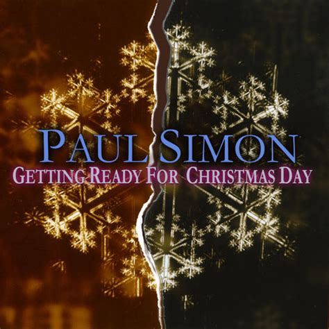 paul simon  ready  christmas day lyrics genius lyrics