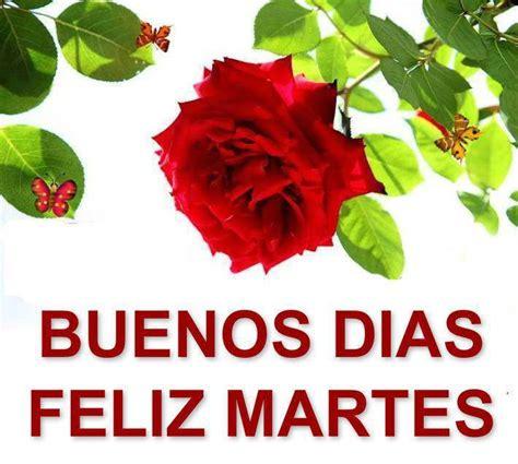 imagenes gratis de feliz martes para facebook im 225 genes de rosas con frases de feliz martes imagenes de