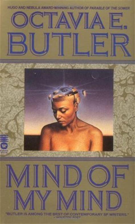 my mind book books mind of my mind patternmaster 2 by octavia e butler