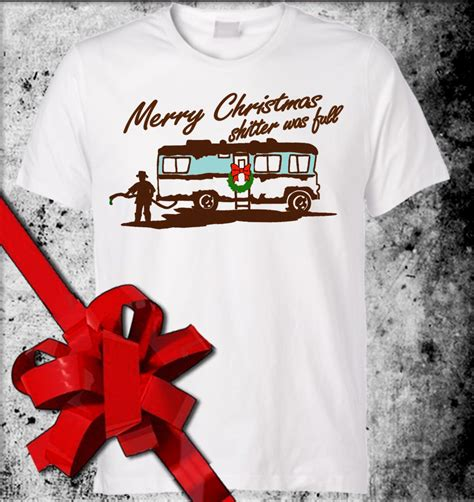 merry christmas shitter  full tshirt funny lampoon vacation  shirt cousin eddys motor home tee