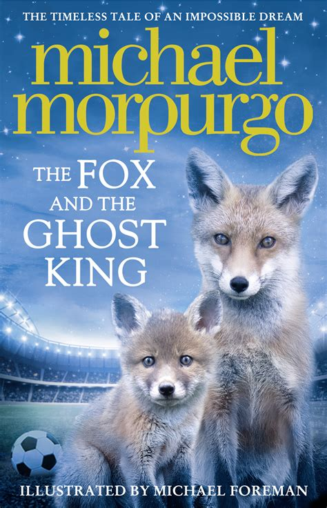 the fox and the ghost king michael morpurgo