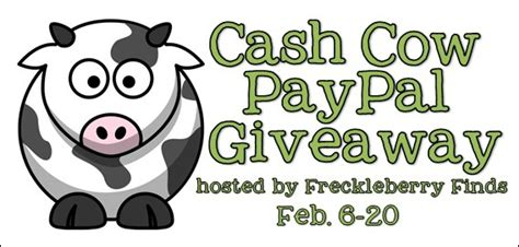 cash cow paypal giveaway cash giveaways contests giveaways rafflecopter giveaways - Cash Cow Giveaway