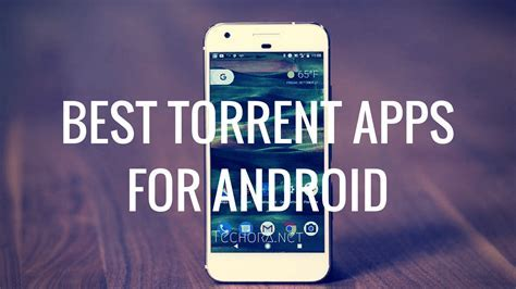 Top 5 Best Torrent Apps for Android in 2017