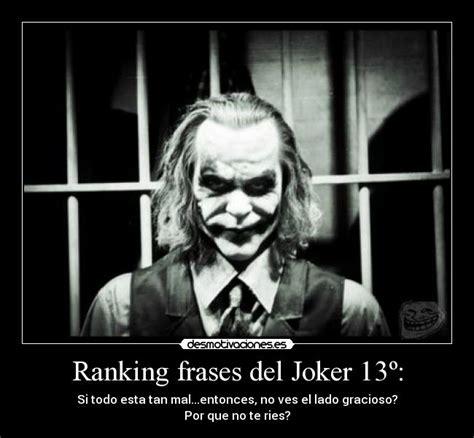 imagenes con frases del joker ranking frases del joker 13 186 desmotivaciones