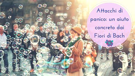 fiori di bach panico attacchi di panico sintomi e rimedi naturali