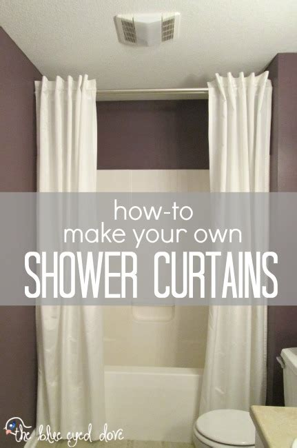 how to sew shower curtain the blue eyed dove how to make your own shower curtains