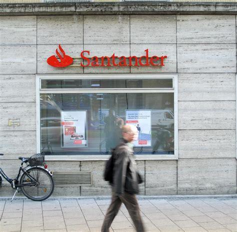 santander bank münchen santander hat interesse an 220 bernahme deutscher banken welt