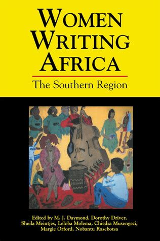 writing africa volume 1 the southern region by m j