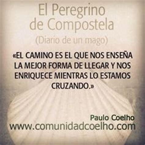 el peregrino de compostela 1000 images about paulo coelho on paulo coelho accra and amor
