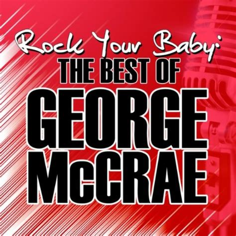 rock the boat george mccrae rock your baby album version by george mccrae on