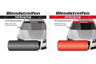Aufkleber Frontscheibe Unten by N 252 Rburgring Blendstreifen Quot N 252 Rburgring Quot Aufkleber
