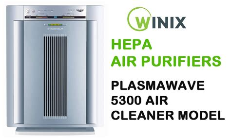 best hepa air purifiers 2018 winix plasmawave 5300 air cleaner model