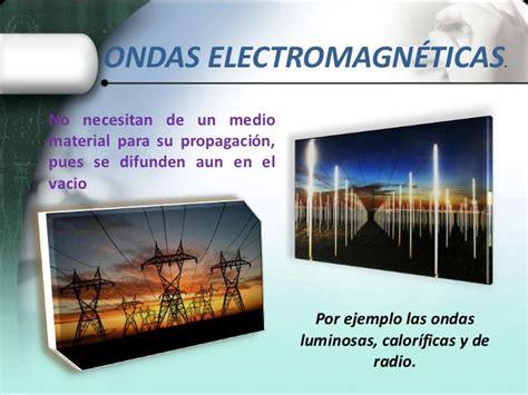 ejemplos de ondas electromagneticas ondas