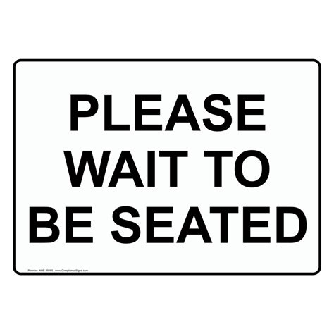 wait to be seated sign wait to be seated sign nhe 15665 dining